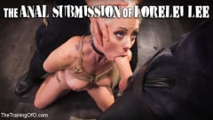 Lorelei Lee - The Anal Submission of Lorelei Lee (Thumb 20)